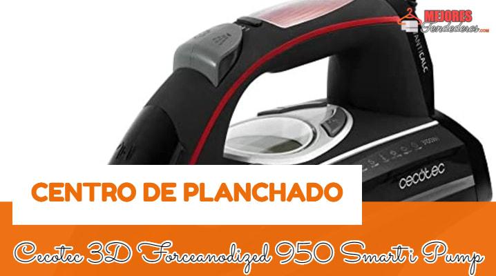 Centro de Planchado Cecotec 3d Force Anodized 950 Smart i-Pump