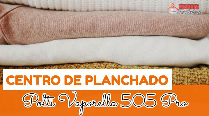 Centro de Planchado Polti Vaporella 505 Pro