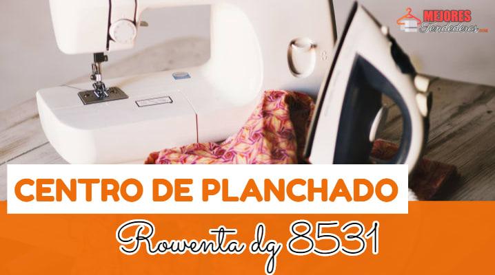Centro de Planchado Rowenta dg 8531